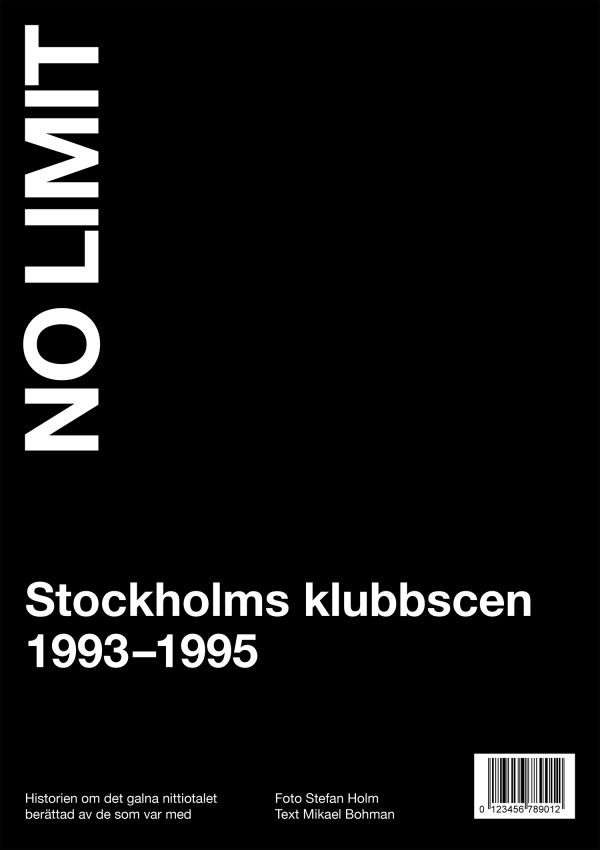 NO LIMIT – Stockholms klubbscen 1993-1995